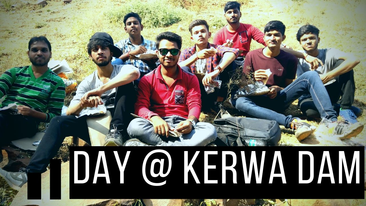 Day @ Kerwa Dam 2019- Adventure Fever – Rameshwaram Events – with YashBlog