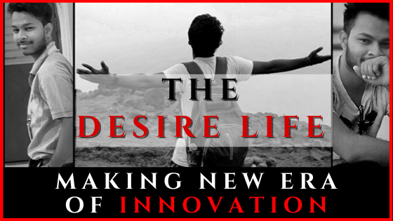 Yash Verma - The Desire Life Blog